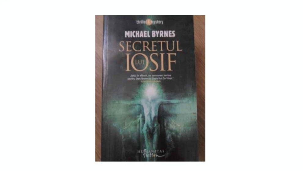 """Recenzie – """"Secretul lui Iosif"""" de Michael Byrnes"""